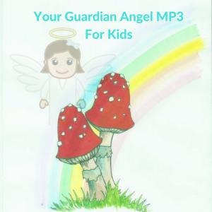 your guardian angel mp3 kids
