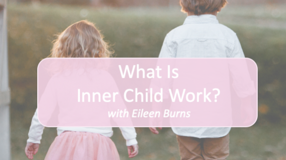 Free Course - What Is Inner Child Work?