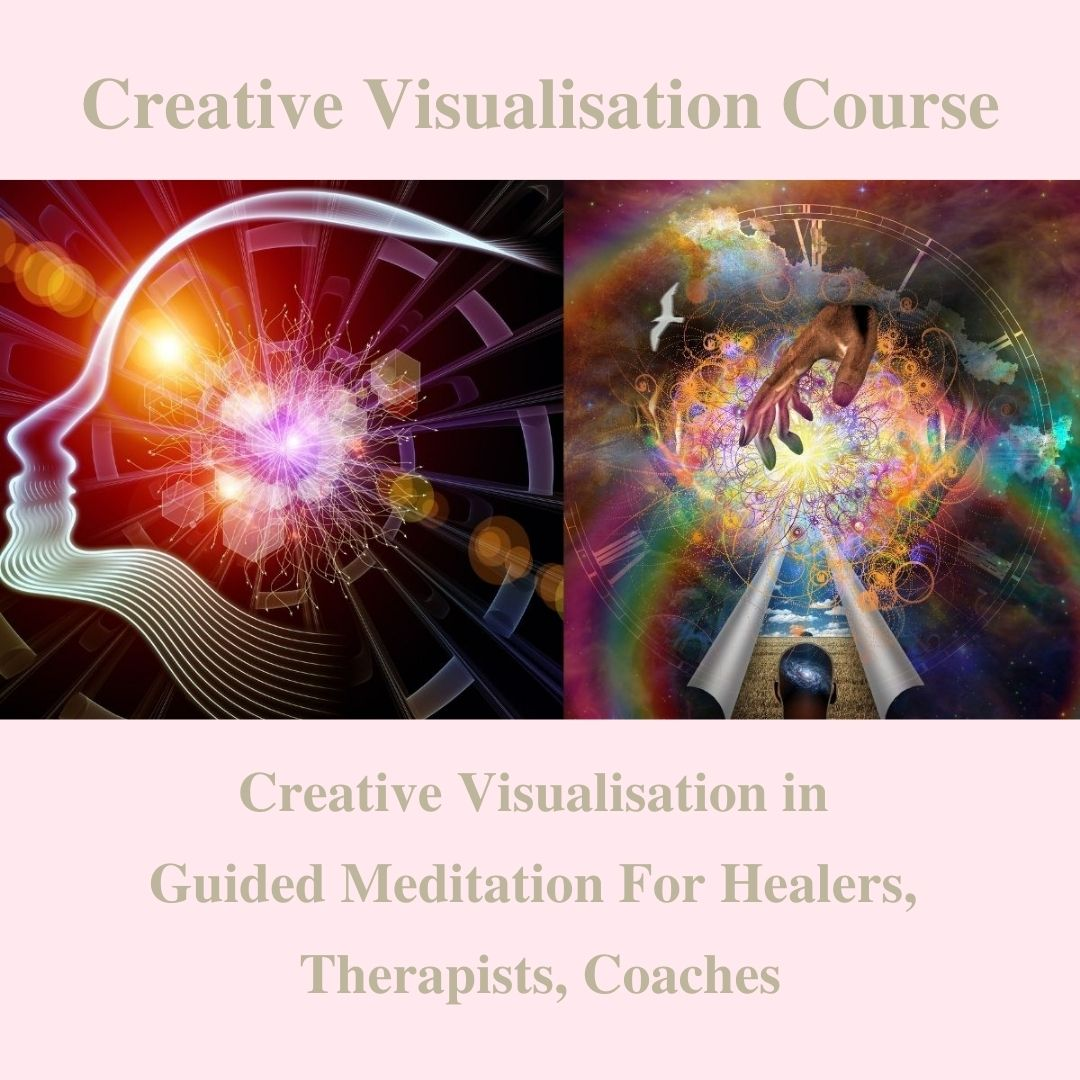 Creative Visualisation Course For Therapists, Healers, Coaches. Guided Meditation Course
