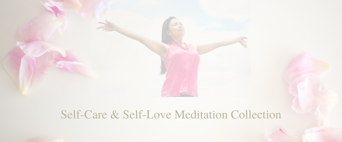 self care self love meditations collection meditation collection for empaths